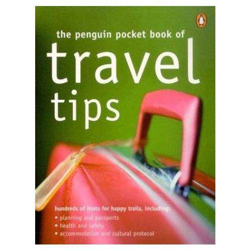 Suzi Rainone - The Penguin Pocket Book of Travel Tips (Penguin Pocket Books) - Preis vom 14.04.2021 04:53:30 h