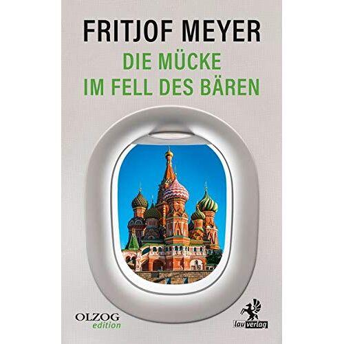 Fritjof Meyer - Die Mücke im Fell des Bären - Preis vom 21.10.2020 04:49:09 h