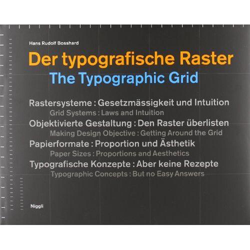 Bosshard, Hans Rudolf - Der typografische Raster. The Typographic Grid - Preis vom 20.04.2021 04:49:58 h
