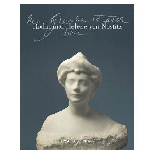Christian Lenz - Rodin und Helene von Nostitz - Preis vom 28.02.2021 06:03:40 h
