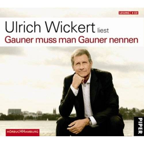 Ulrich Wickert - Gauner muß man Gauner nennen. 4 CDs - Preis vom 20.10.2020 04:55:35 h
