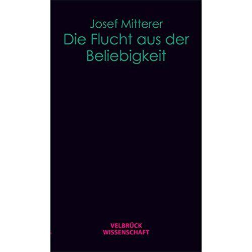 Josef Mitterer - Die Flucht aus der Beliebigkeit - Preis vom 15.05.2021 04:43:31 h