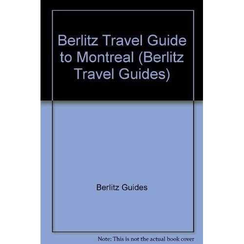 Berlitz Guides - Berlitz Travel Guide to Montreal (Berlitz Travel Guides) - Preis vom 05.03.2021 05:56:49 h