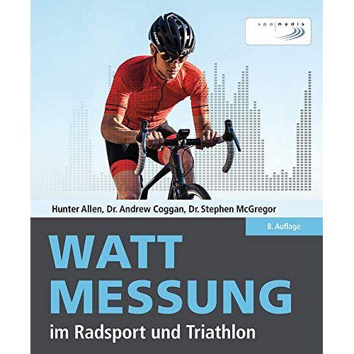 Hunter Allen - Wattmessung im Radsport und Triathlon - Preis vom 05.10.2020 04:48:24 h