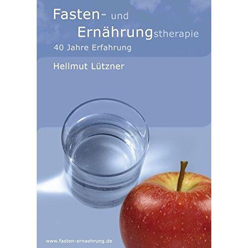 Hellmut Lützner - Fasten- und Ernährungstherapie: 40 Jahre Erfahrung - Preis vom 12.05.2021 04:50:50 h