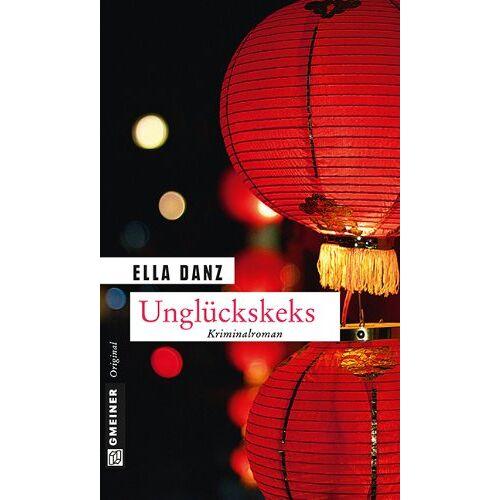 Ella Danz - Unglückskeks: Angermüllers achter Fall - Preis vom 21.10.2020 04:49:09 h