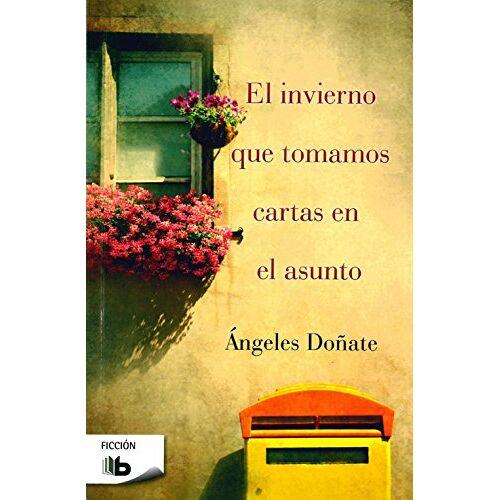 Ángeles Doñate - El invierno que tomamos cartas en e l asunto (B DE BOLSILLO) - Preis vom 03.12.2020 05:57:36 h