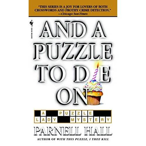 Parnell Hall - And a Puzzle to Die On (The Puzzle Lady Mysteries, Band 6) - Preis vom 06.05.2021 04:54:26 h