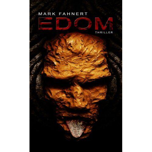 Mark Fahnert - EDOM: Thriller - Preis vom 16.04.2021 04:54:32 h