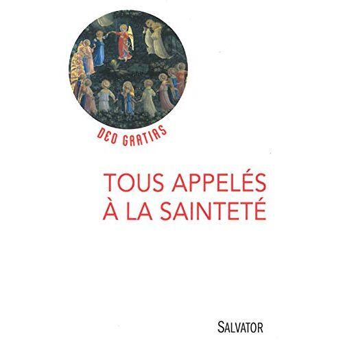 Lionel Marcillaud - Tous appelés à la sainteté - Preis vom 16.04.2021 04:54:32 h