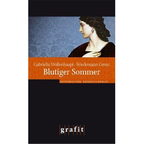 Gabriella Wollenhaupt - Blutiger Sommer - Preis vom 09.04.2021 04:50:04 h