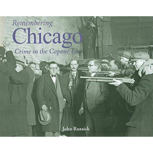 - Remembering Chicago: Crime in the Capone Era: Crime in the Capone Era - Preis vom 05.10.2020 04:48:24 h
