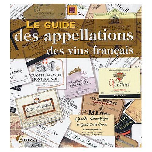Gilles Larrue - Le guide des appellations des vins français - Preis vom 21.10.2020 04:49:09 h