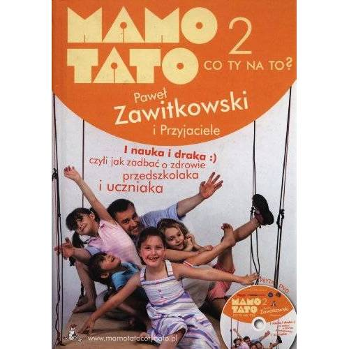 Pawel Zawitkowski - Mamo Tato co Ty na to 2 z plyta DVD - Preis vom 18.04.2021 04:52:10 h