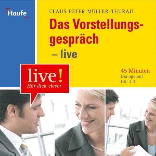 Müller-Thurau, Claus P. - Das Vorstellungsgespräch. CD - Preis vom 05.09.2020 04:49:05 h