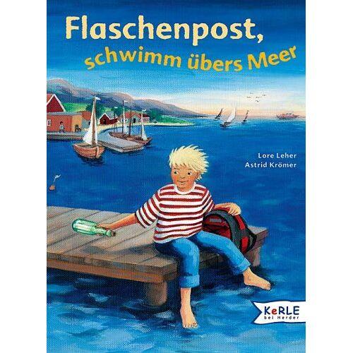 Lore Leher - Flaschenpost, schwimm übers Meer - Preis vom 22.01.2020 06:01:29 h