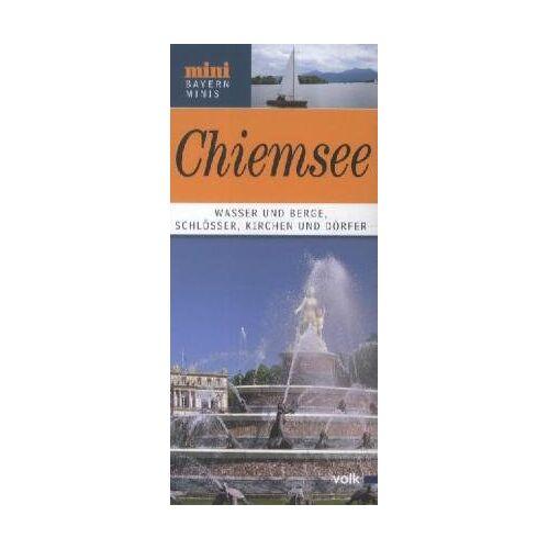 """Katja Sebald - Der Chiemsee: Historisches und Kulinarisches rund um das """"Bayerische Meer"""": Historisches und Kulinarisches rund um das Bayerische Meer - Preis vom 24.10.2020 04:52:40 h"""