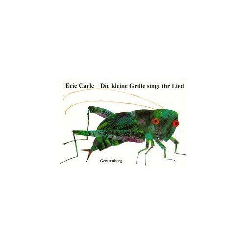 Eric Carle - Die kleine Grille singt ihr Lied. Mit Grillenzirpen - Preis vom 21.10.2020 04:49:09 h