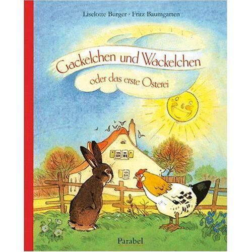 Liselotte Burger - Gackelchen und Wackelchen - Preis vom 13.05.2021 04:51:36 h
