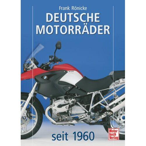 Frank Rönicke - Deutsche Motorräder: seit 1960 - Preis vom 15.05.2021 04:43:31 h