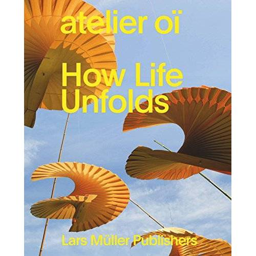 atelier oï - atelier oï – How Life Unfolds - Preis vom 26.02.2021 06:01:53 h