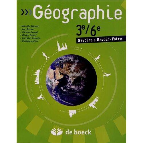 Mireille Bekaert - Géographie 3e/6e : Savoirs et savoir-faire - Preis vom 28.02.2021 06:03:40 h