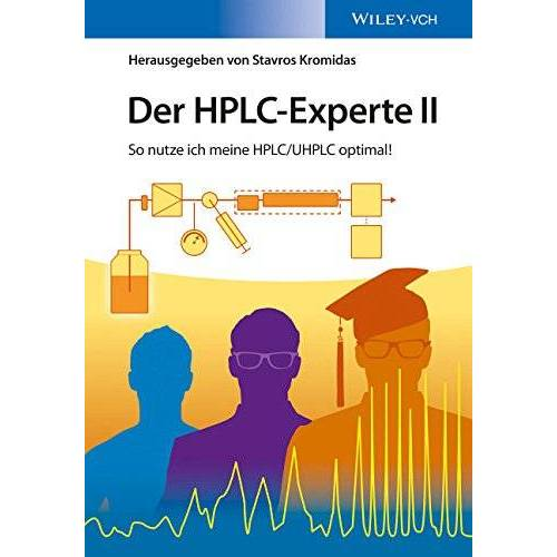 Stavros Kromidas - Der HPLC-Experte II: So nutze ich meine HPLC/UHPLC optimal! - Preis vom 21.10.2020 04:49:09 h