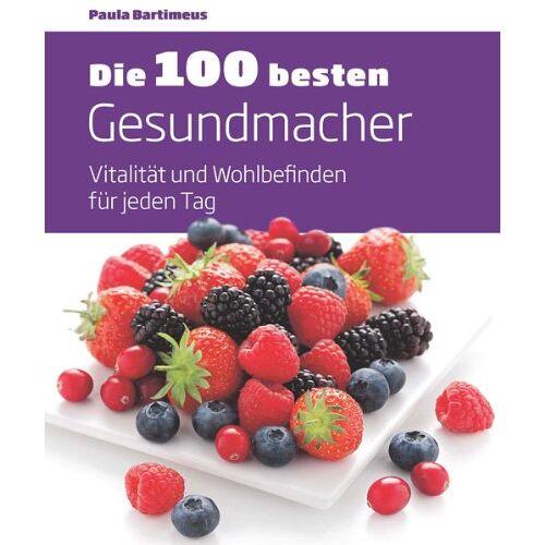 - Die 100 besten Gesundmacher: Vitalität und Wohlbefinden für jeden Tag - Preis vom 27.02.2021 06:04:24 h