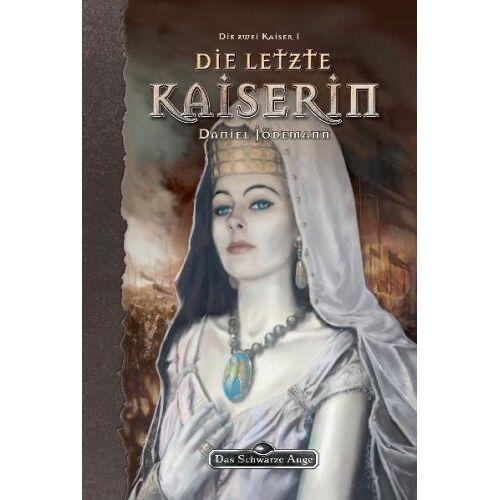 Daniel Jödemann - Das Schwarze Auge. Die letzte Kaiserin - Preis vom 19.01.2021 06:03:31 h