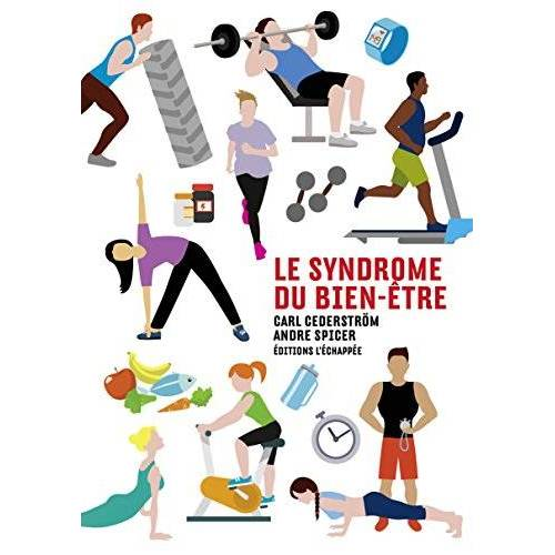 Carl Cederström - Le syndrome du bien-être - Preis vom 16.04.2021 04:54:32 h