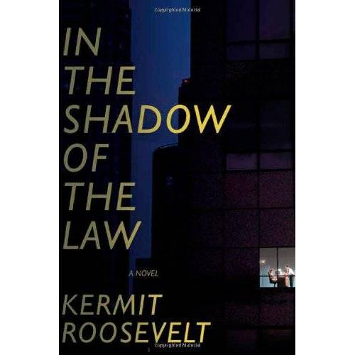 Kermit Roosevelt - In The Shadow Of The Law - Preis vom 13.05.2021 04:51:36 h