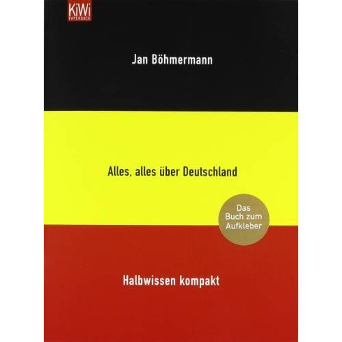 Jan Böhmermann - Alles, alles über Deutschland. Halbwissen kompakt - Preis vom 21.10.2020 04:49:09 h