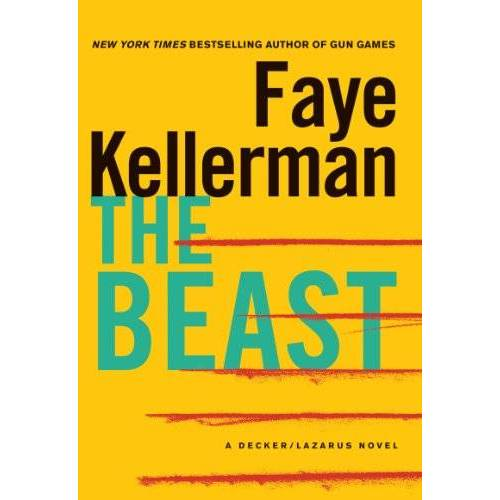 Faye Kellerman - The Beast: A Decker/Lazarus Novel (Decker/Lazarus Novels) - Preis vom 20.10.2020 04:55:35 h