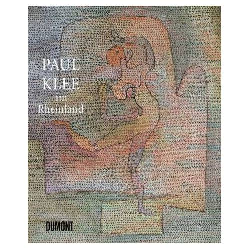 Paul Klee - Paul Klee im Rheinland - Preis vom 21.10.2020 04:49:09 h