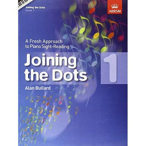 - Joining the Dots, Book 1 (piano): A Fresh Approach to Piano Sight-Reading (Joining the Dots (ABRSM)) - Preis vom 19.10.2020 04:51:53 h