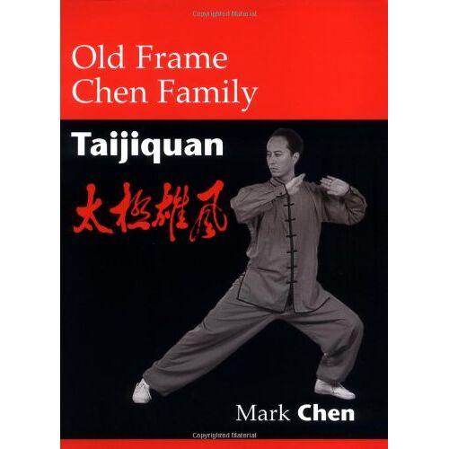 Mark Chen - Old Frame Chen Family Taijiquan - Preis vom 18.04.2021 04:52:10 h