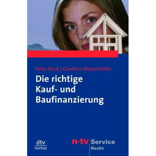 Peter Burk - Die richtige Kauf- und Baufinanzierung - Preis vom 16.04.2021 04:54:32 h