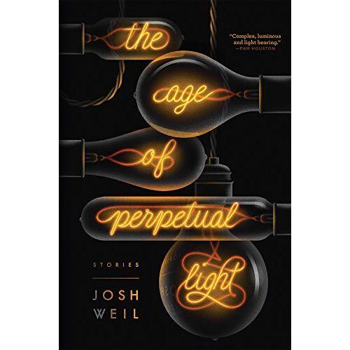Josh Weil - Age of Perpetual Light - Preis vom 05.05.2021 04:54:13 h