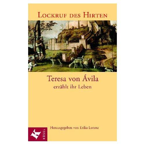 Teresa von Avila - Lockruf des Hirten - Preis vom 15.05.2021 04:43:31 h