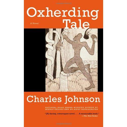 Charles Johnson - Oxherding Tale: A Novel - Preis vom 24.01.2021 06:07:55 h