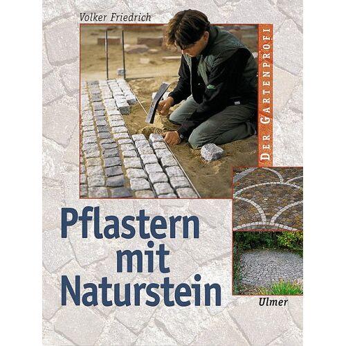 Volker Friedrich - Pflastern mit Naturstein - Preis vom 20.10.2020 04:55:35 h