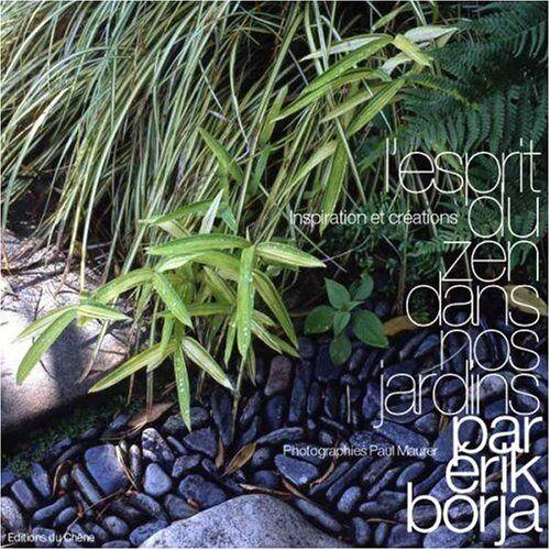 Erik Borja - L'esprit du zen dans nos jardins (Libel. Pas Inst) - Preis vom 21.10.2020 04:49:09 h