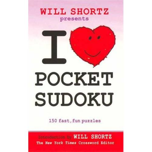 Will Shortz - I Love Pocket Sudoku: 150 Fast, Fun Puzzles - Preis vom 13.05.2021 04:51:36 h