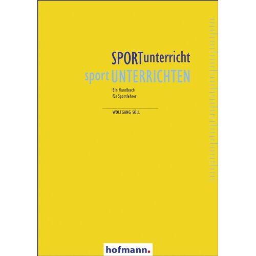 Wolfgang Söll - SPORTunterricht - sportUNTERRICHTEN - Preis vom 10.05.2021 04:48:42 h