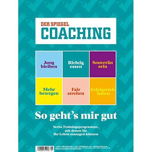 Spiegel Coaching - Spiegel Coaching 01/2018 So geht´s mir gut - Preis vom 20.10.2020 04:55:35 h
