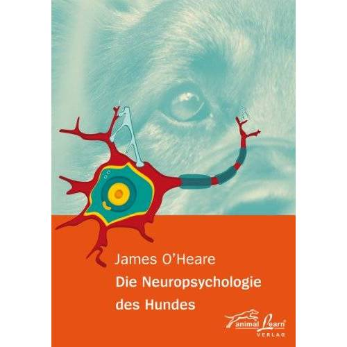 James O'Heare - Die Neuropsychologie des Hundes - Preis vom 23.10.2020 04:53:05 h