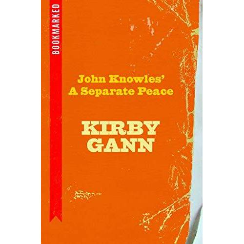 Kirby Gann - John Knowles' A Separate Peace: Bookmarked - Preis vom 16.04.2021 04:54:32 h