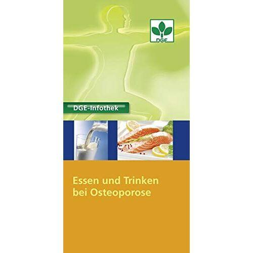 - Essen und Trinken bei Osteoporose - Preis vom 08.04.2021 04:50:19 h
