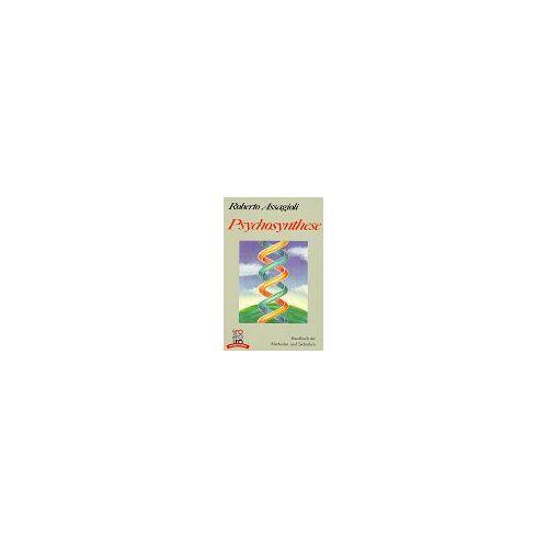 Roberto Assagioli - Psychosynthese: Handbuch der Methoden und Techniken. (rororo transformation) (rororo sachbuch) - Preis vom 17.01.2021 06:05:38 h