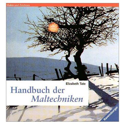 Elisabeth Tate - Handbuch der Maltechniken - Preis vom 12.06.2019 04:47:22 h